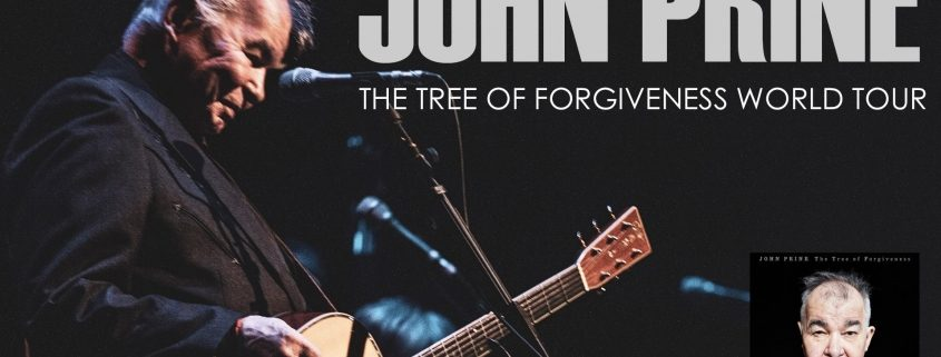 JOHN PRINE: The Tree of Forgiveness World Tour with Special Guest Ben Dickey