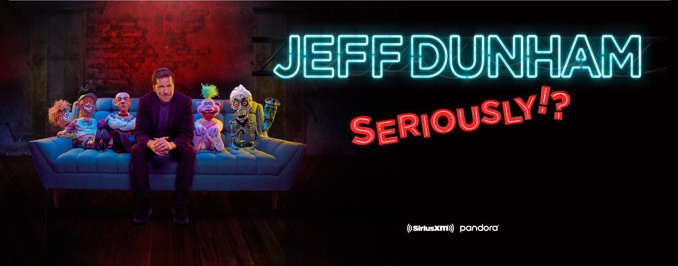 Rescheduled: Jeff Dunham Seriously! Tour