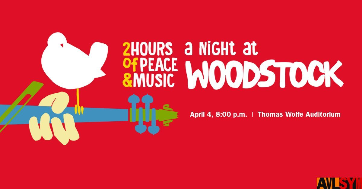 "CANCELLED: Asheville Symphony Presents ""A Night at Woodstock"""
