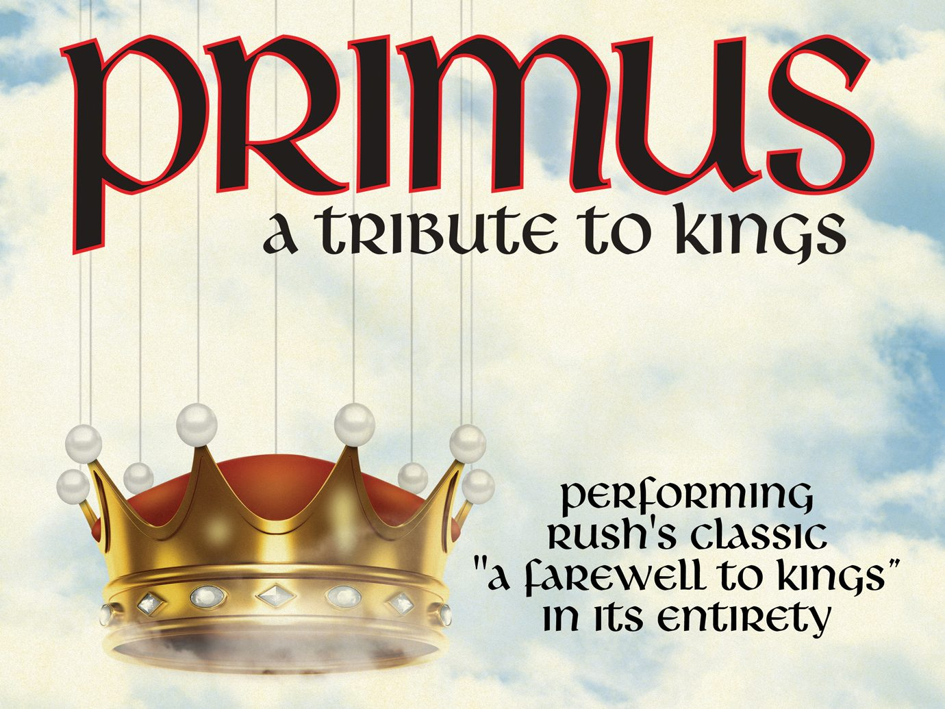 POSTPONED: Primus – A Tribute to Kings