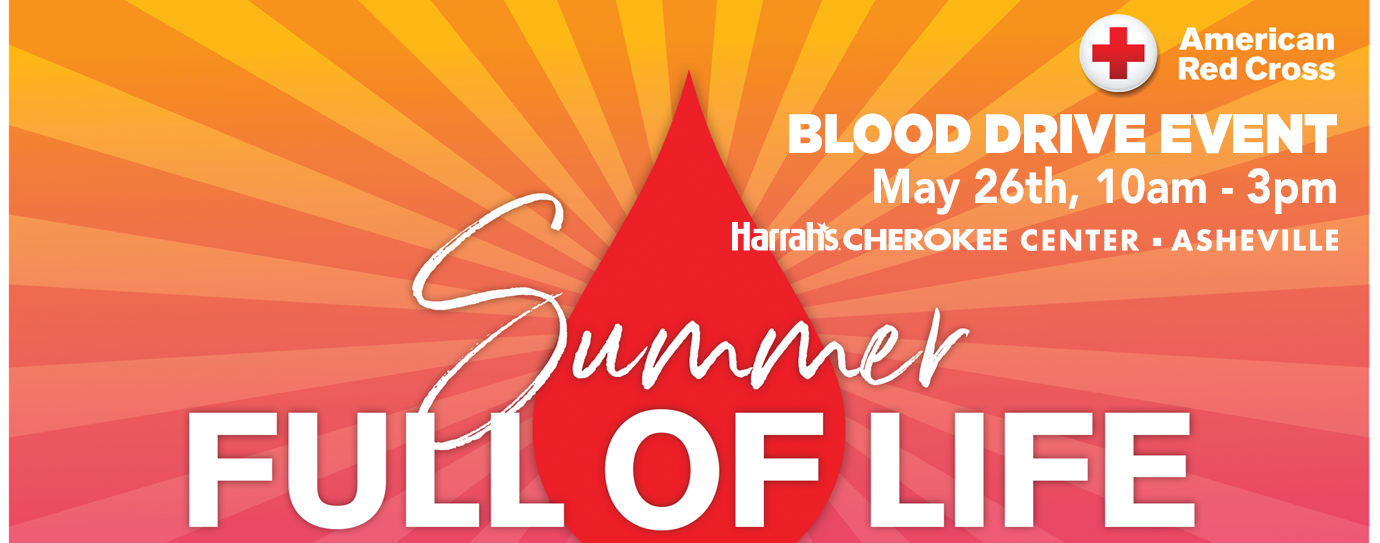 """Summer Full of Life"" Blood Drive"
