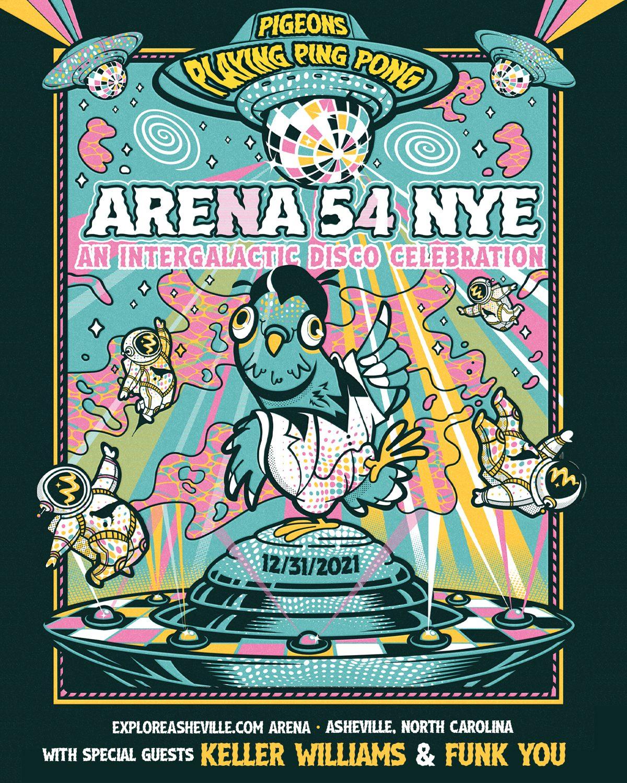 Pigeons Playing Ping Pong NYE 2021 Arena 54